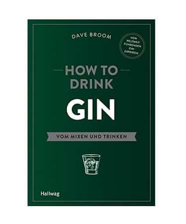 How to Drink Gin: Vom Mixen und Trinken